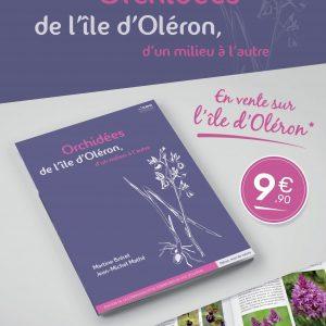 La communauté de communes de l'île d'Oléron sort un nouveau livre « Orchidées de l'île d'Oléron, d'un milieu à l'autre »* !