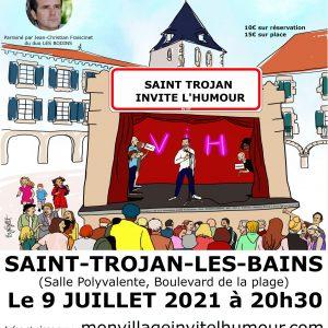 """Le premier festival d'humour itinérant """"Mon village invite l'humour"""" à Saint-Trojan-les-Bains vendredi 09 juillet"""